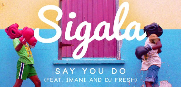 Sigala Say You Do