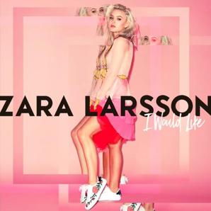 Zara Larsson I Would Like Cover